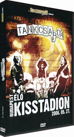 Tankcsapda - Tankcsapda - Budapest, Kisstadion 2006.05.27. - DVD