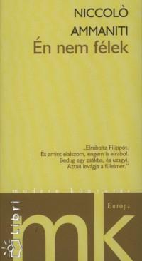 Niccoló Ammaniti - Én nem félek