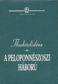 Thuküdidész - A peloponnészoszi háború