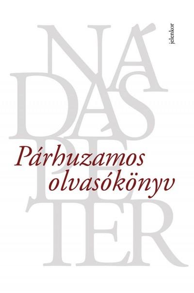 Nádas Péter - Párhuzamos olvasókönyv
