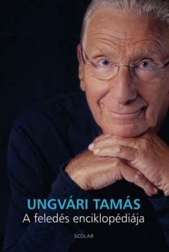 Ungvári Tamás - A feledés enciklopédiája