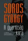 Soros Gy�rgy - A gyarl�s�g kora
