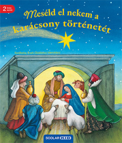 Hannelore Dierks - Meséld el nekem a karácsony történetét
