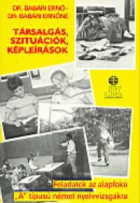 Dr. Babári Ernő - Dr. Babári Ernőné - Társalgás, szituációk, képleírások - Német