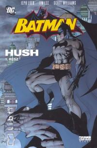 Jeph Loeb - Batman - Hush 1. rész