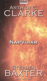 Stephen Baxter - Arthur C. Clarke - Napvihar