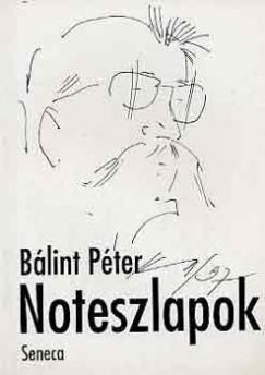 Bálint Péter - Noteszlapok
