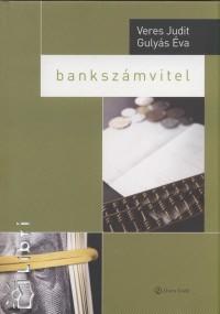 Gulyás Éva - Veres Judit - Bankszámvitel