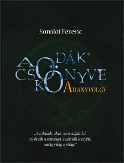 Somlói Ferenc - A Csodák Könyve