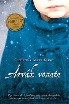 Christina Baker Kline - Árvák vonata