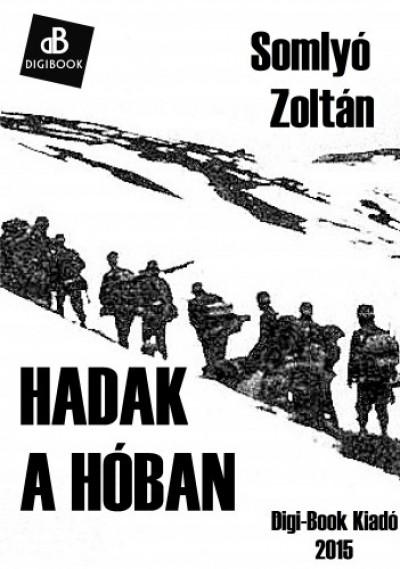 Somlyó Zoltán - Hadak a hóban
