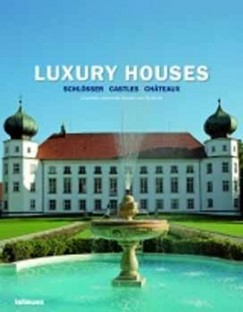- LUXURY HOUSES - SCRÖSSER, CASTLES, CHATEAUX