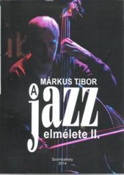Márkus Tibor - A jazz elmélete II.