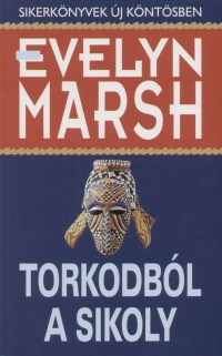 Evelyn Marsh - Torkodból a sikoly