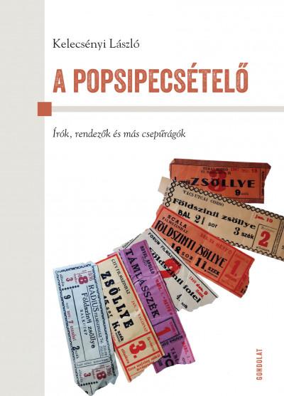 Kelecsényi László - A popsipecsételő