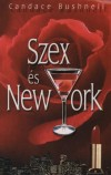 Candace Bushnell - Szex �s New York
