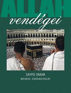 Sayfo Omar - Allah vendégei - Mekkai zarándoklat