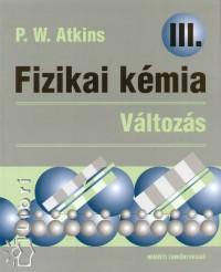 Peter Williams Atkins - Fizikai kémia - Változás III.