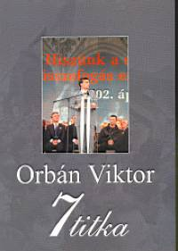 Rácz András - Orbán Viktor 7 titka