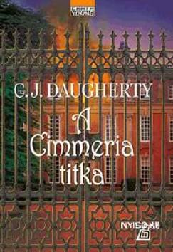 C.J. Daugherty - A Cimmeria titka