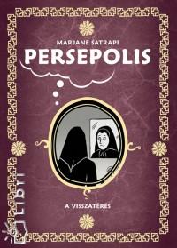 Marjane Satrapi - Persepolis - A visszatérés