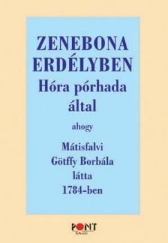 Götffy Borbála - Zenebona Erdélyben