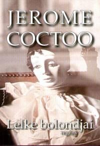 Jerome Coctoo - Lelke bolondjai