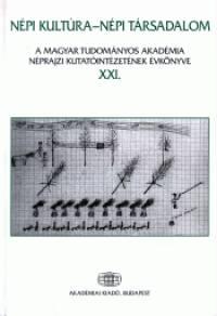 Dr. Vargyas Gábor  (Szerk.) - Népi kultúra - Népi társadalom XXI.