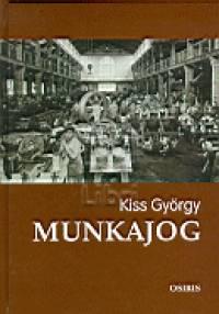 Kiss György - Munkajog