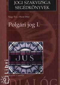 Nagy Éva - Pecze Dóra - Polgári jog I.