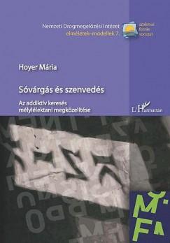 Dr. Hoyer Mária - Sóvárgás és szenvedés