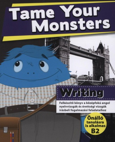 Lengyel Anita - Tame Your Monsters - Writing