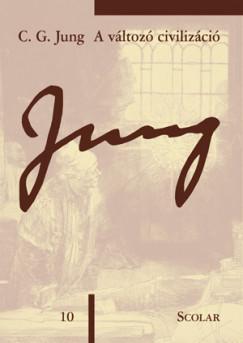 Carl Gustav Jung - A változó civilizáció