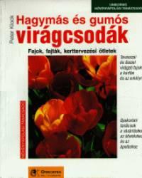 Peter Klock - Hagymás és gumós virágcsodák