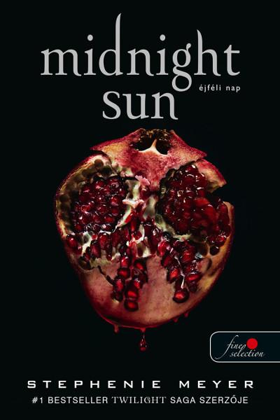 Stephenie Meyer - Midnight Sun - Éjféli nap - kemény kötés