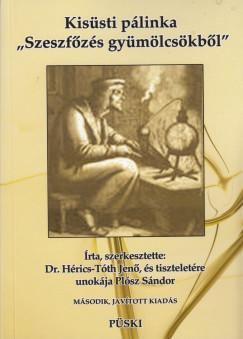 Dr. Hérics-Tóth Jenő - Plósz Sándor - Kisüsti pálinka