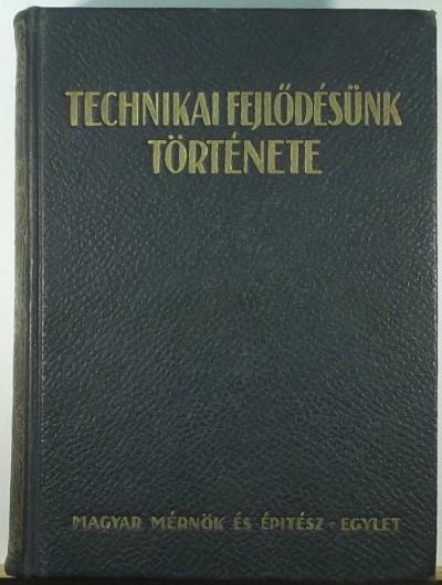 - Technikai fejlődésünk története