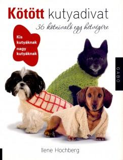 115002910e Könyv: Kötött kutyadivat (Ilene Hochberg)