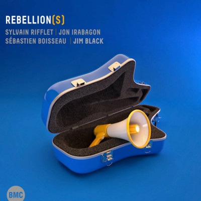 Jon Irabagon - Sylvain Rifflet - Rebellion(s) - CD
