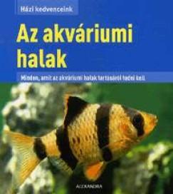 Axel Gutjahr  (Szerk.) - Az akváriumi halak