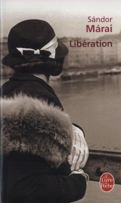 Márai Sándor - Libération