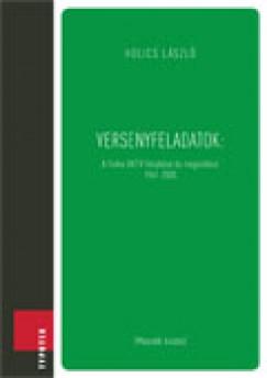 Holics László - Versenyfeladatok: A fizika OKTV feladatai és megoldásai 1961-2003