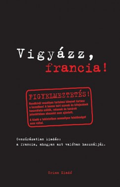 Marion Netzlaff - Eve-Alice Roustang-Roller - Vigyázz, francia!