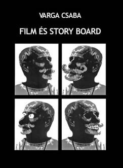 Varga Csaba - Film és story board