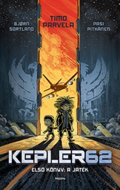 Timo Parvela - Pasi Pitkanen - Bjorn Sortland - Kepler 62 - A játék