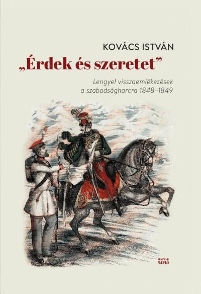 """Kovács István - """"Érdek és szeretet"""""""