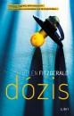 Helen Fitzgerald - Dózis