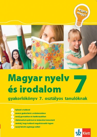 Mátyás Eszter - Jegyre megy! - Magyar nyelv és irodalom 7