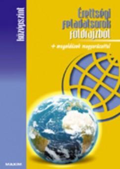 Barta Ágnes  (Összeáll.) - Érettségi feladatsorok földrajzból - Középszint