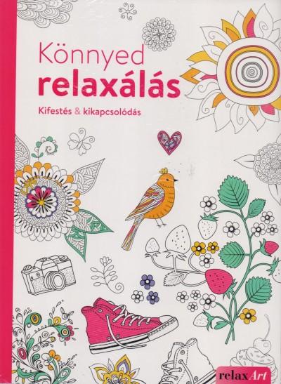 Elisabeth Galas - Hendrik Kranenberg - Könnyed relaxálás